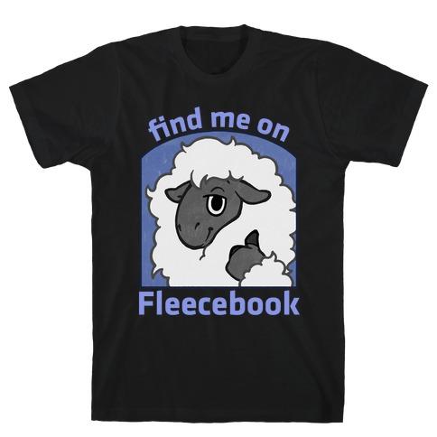 Find Me On Fleecebook T-Shirt