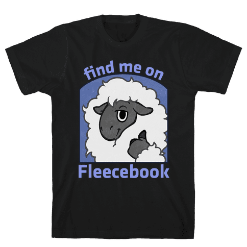 Find Me On Fleecebook Mens/Unisex T-Shirt
