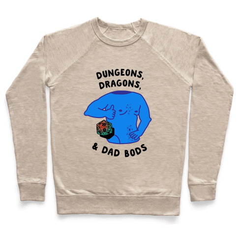 Dungeons, Dragons, & Dad Bods Pullover