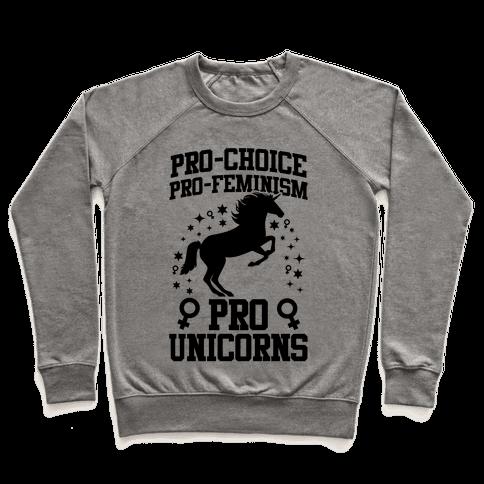 Pro-Choice Pro-Feminism Pro-Unicorns (Black) Pullover