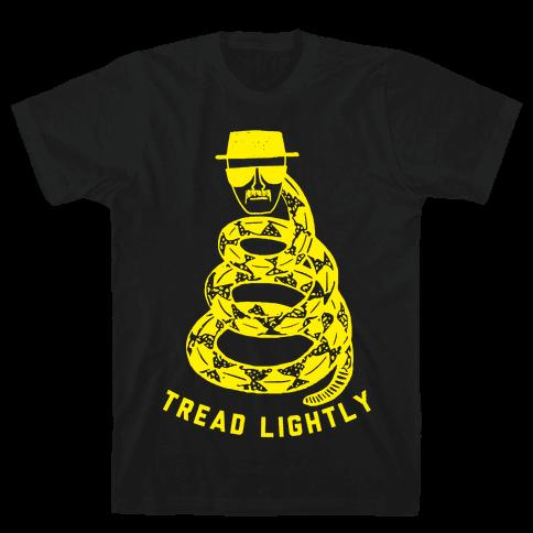 Tread Lightly (Walter White) Mens T-Shirt