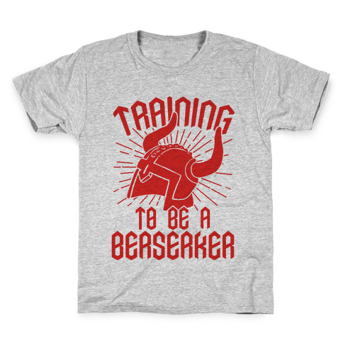Training To Be A Berserker Kids T-Shirt