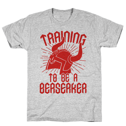 Training To Be A Berserker