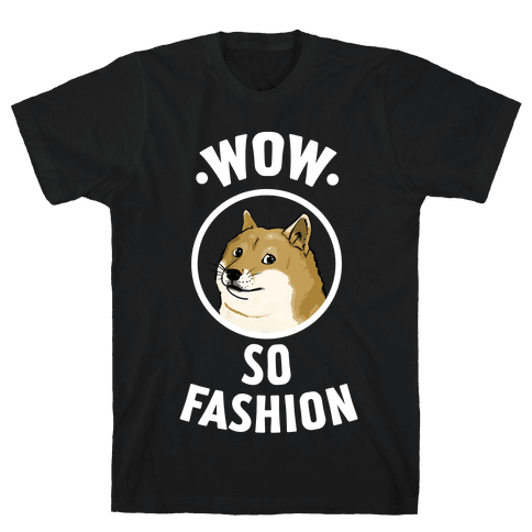 Doge: Wow! So Fashion! Mens T-Shirt