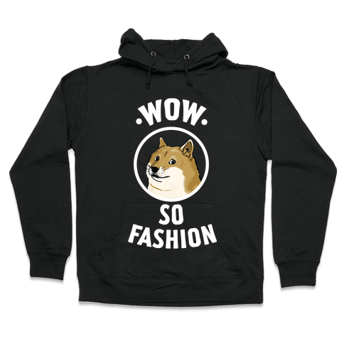Doge: Wow! So Fashion! Hooded Sweatshirt
