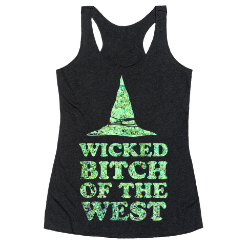 Wicked Bitch of the West Racerback Tank Top
