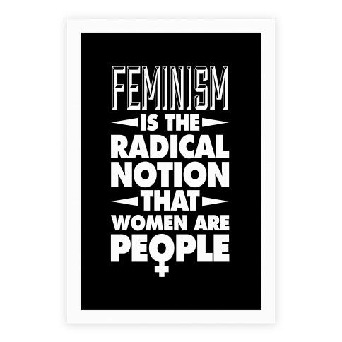 Feminism: A Radical Notion (Black) Poster