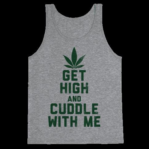 Get High and Cuddle (Baseball Tee) Tank Top