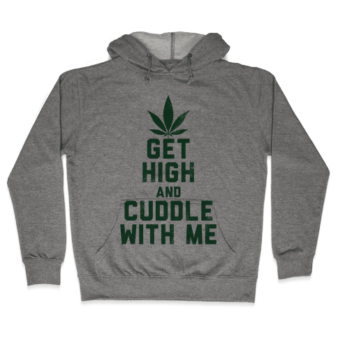 Get High and Cuddle (Baseball Tee) Hooded Sweatshirt