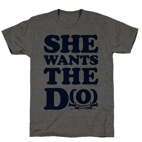 She Wants the D(O)
