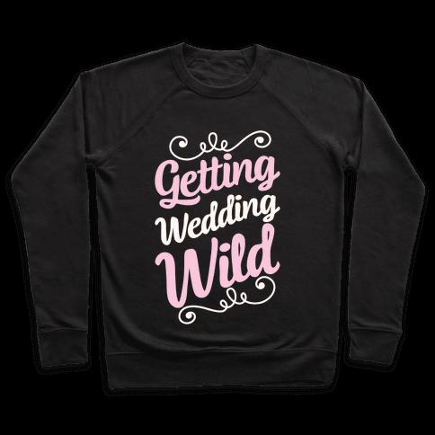 Getting Wedding Wild