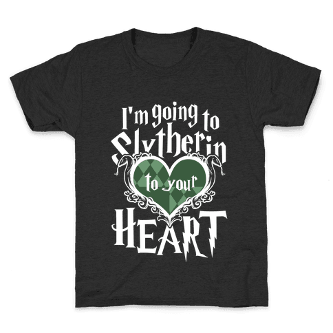 I'm Going to Slytherin to Your Heart Kids T-Shirt