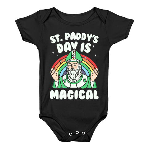 St. Paddy's Day Is Magical Baby Onesy