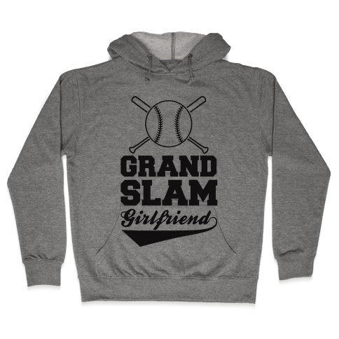 Grand Slam Girlfriend Hooded Sweatshirt