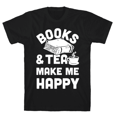 Books & Tea Make Me Happy Mens T-Shirt