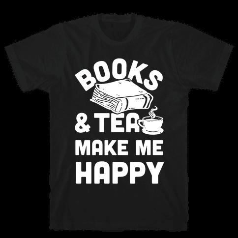 Books & Tea Make Me Happy Mens T-Shirt