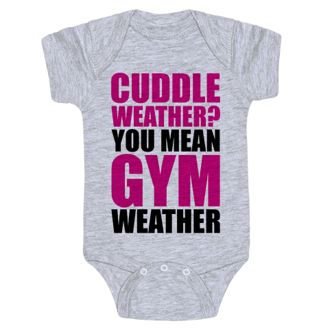 Gym Weather Baby Onesy