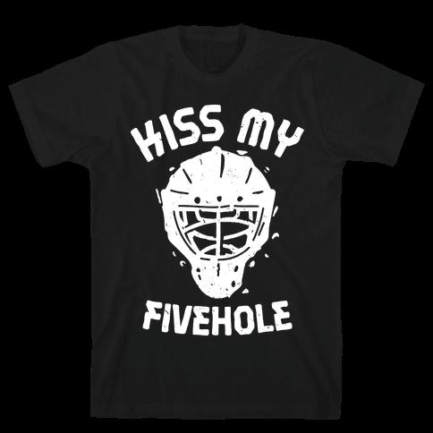 Kiss My Fivehole