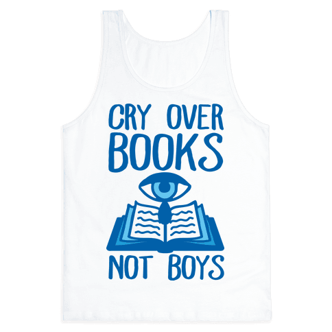 Cry Over Books Not Boys Tank Top
