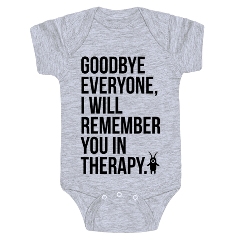 I'll Remember You All in Therapy Baby Onesy