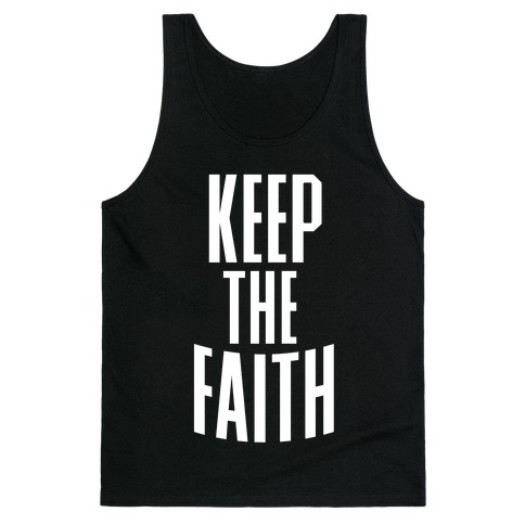 Keep The Faith Tank Top