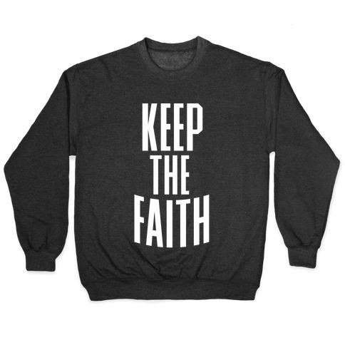 Keep The Faith Pullover