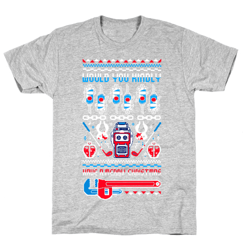 Would You Kindly Have A Merry Christmas Mens T-Shirt