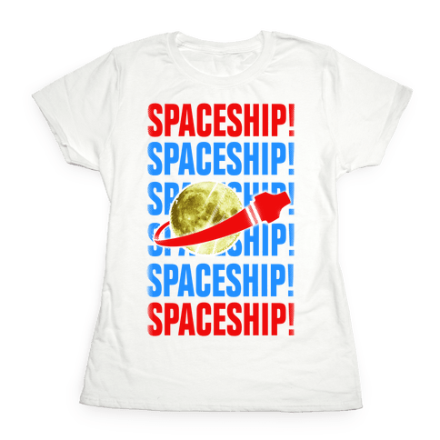 Spaceship! Womens T-Shirt