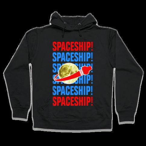 Spaceship! Hooded Sweatshirt