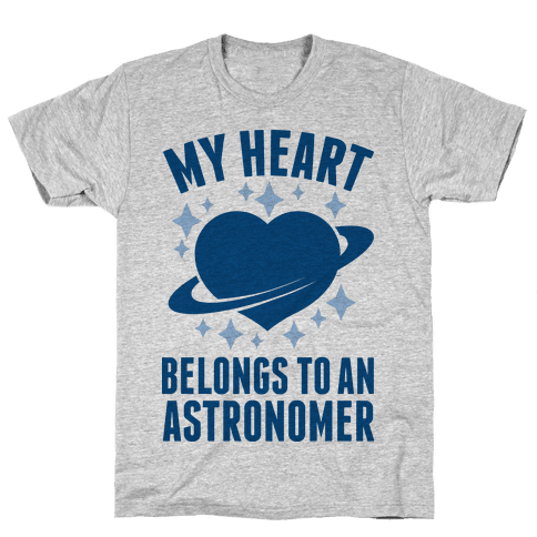 My Heart Belongs to an Astronomer Mens T-Shirt