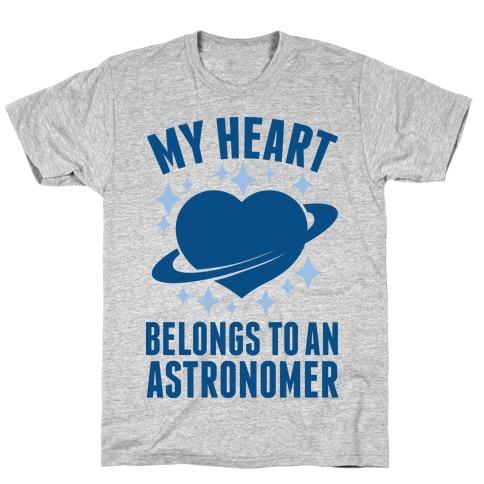 My Heart Belongs to an Astronomer Mens T-Shirt