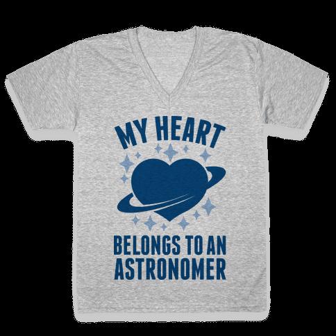 My Heart Belongs to an Astronomer V-Neck Tee Shirt