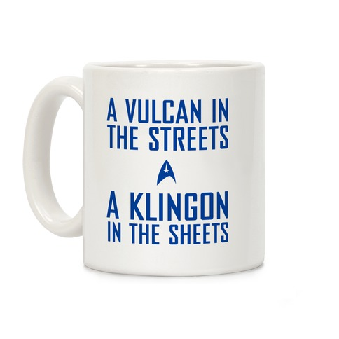A Vulcan In the Streets Coffee Mug