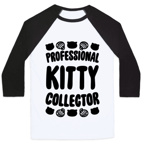 Professional Kitty Collector