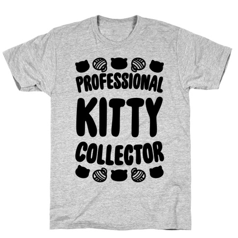 Professional Kitty Collector T-Shirt