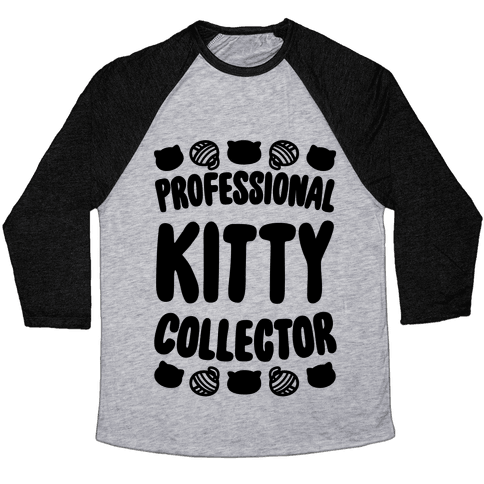 Professional Kitty Collector Baseball Tee