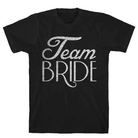 Team Bride T-Shirt