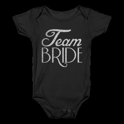 Team Bride Baby Onesy