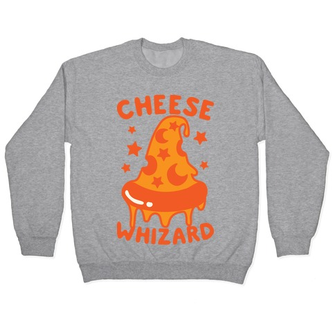 Cheese Whizard Pullover