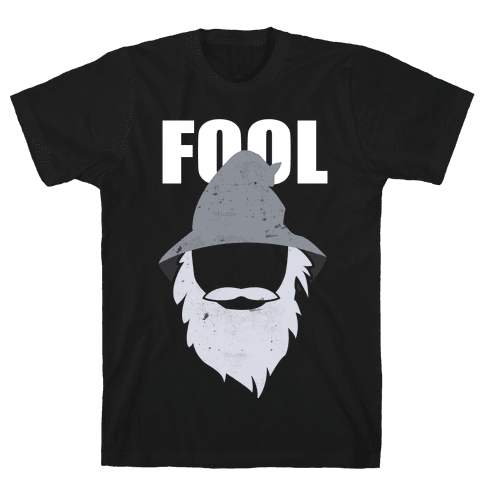 Fool of a Took Mens T-Shirt