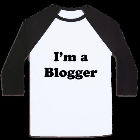I'm a Blogger Baseball Tee