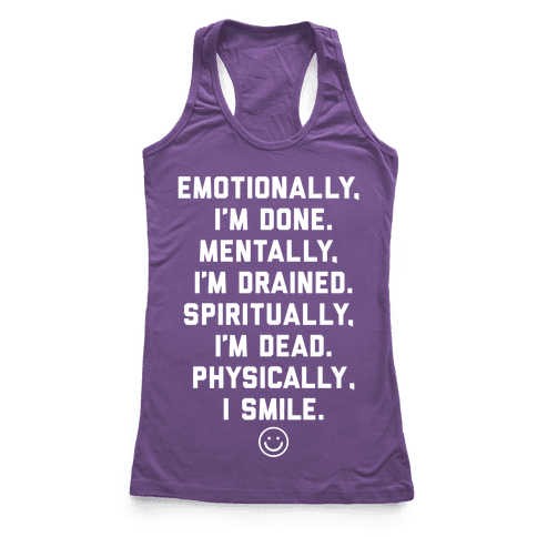 Physically I Smile Racerback Tank Top