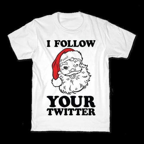 I Follow Your Twitter Kids T-Shirt