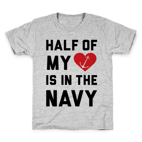 Half My Heart Is In The Navy Kids T-Shirt