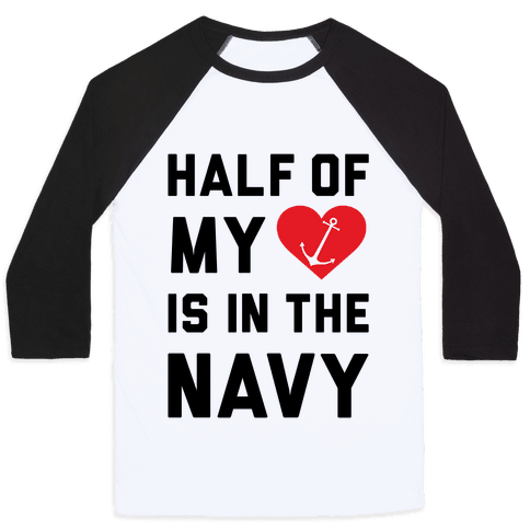 Half My Heart Is In The Navy Baseball Tee