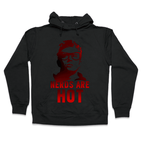 Nerds Are Hot Hooded Sweatshirt