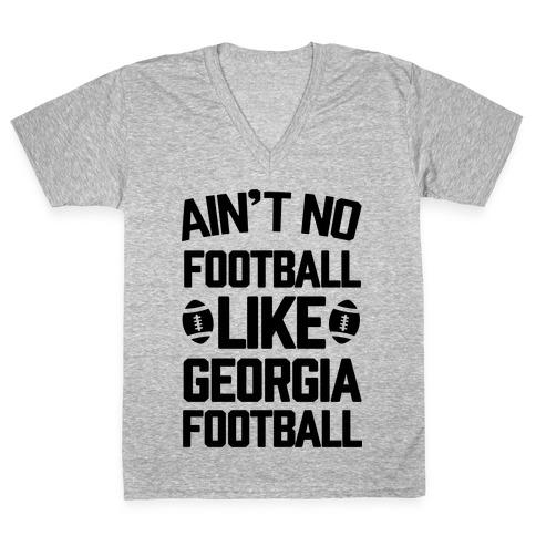 Ain't No Football Like Georgia Football V-Neck Tee Shirt