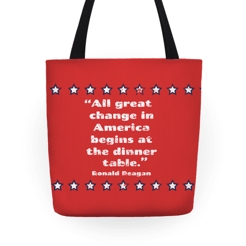 All Great Change in America Begins at the Dinner Table Tote