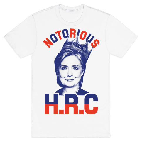 Notorious HRC Mens T-Shirt