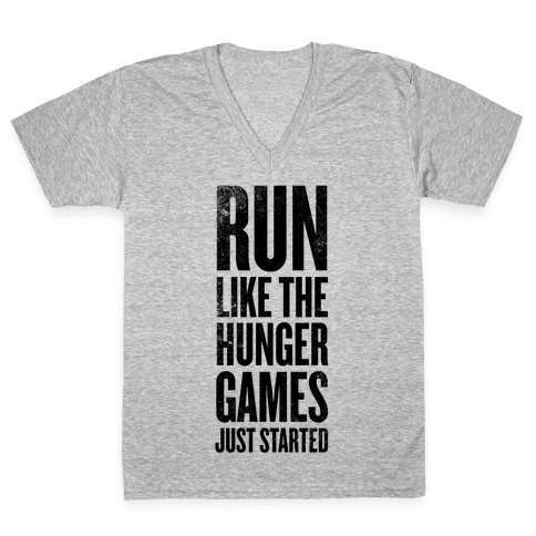 Run Like The Hunger Games Just Started V-Neck Tee Shirt